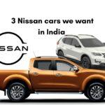 3 jenis mobil Nissan yang dibutuhkan di India »MotorOctane