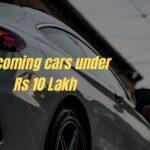 5 mobil mendatang di bawah Rs 10 Lakh » MotorOctane