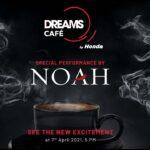 Honda Indonesia |  Peluncuran Dreams Cafe (Pertunjukan Spesial oleh NOAH)