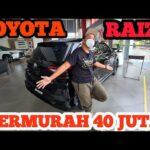 TERMURAH 40 JUTA REVIEW LENGKAP HARGA TOYOTA RAIZE TERBARU 2021 TYPE S GR VERSI INDONESIA