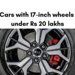 Mobil dengan roda 17 inci di bawah Rs 20 lakh » MotorOctane