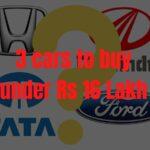 3 mobil untuk dibeli di bawah Rs 16 Lakh » MotorOctane »