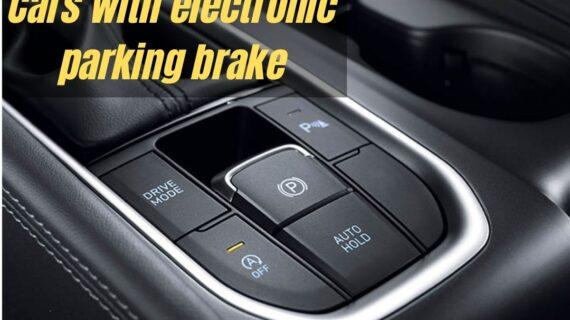 Semua mobil dengan rem parkir elektronik di bawah Rs 30 Lakh » MotorOctane