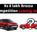 Kompetisi Maruti Brezza Rs 8 lakh baru segera hadir